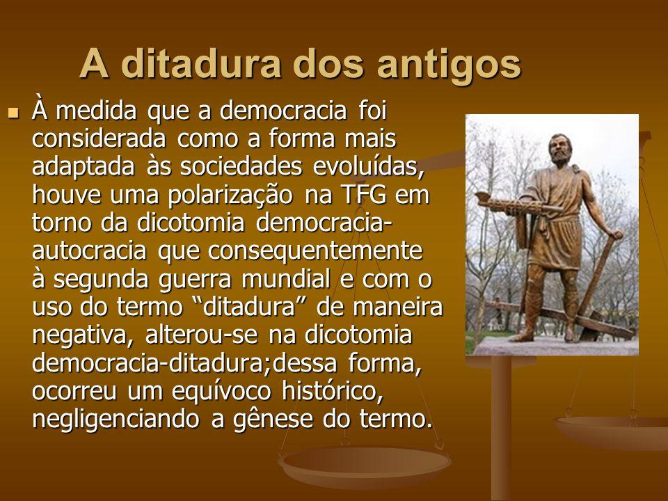 A ditadura dos antigos
