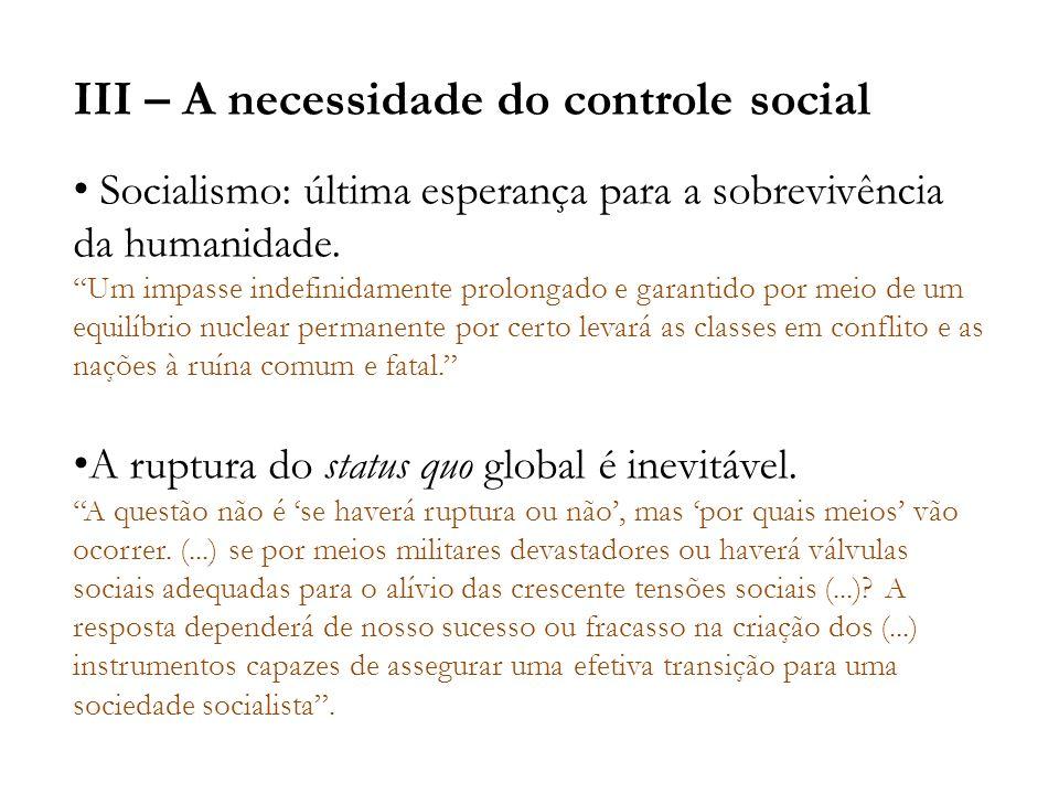 III – A necessidade do controle social