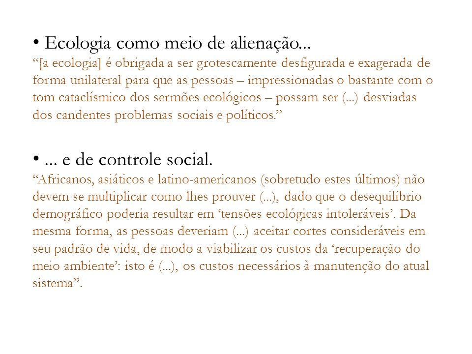 Ecologia como meio de alienação...