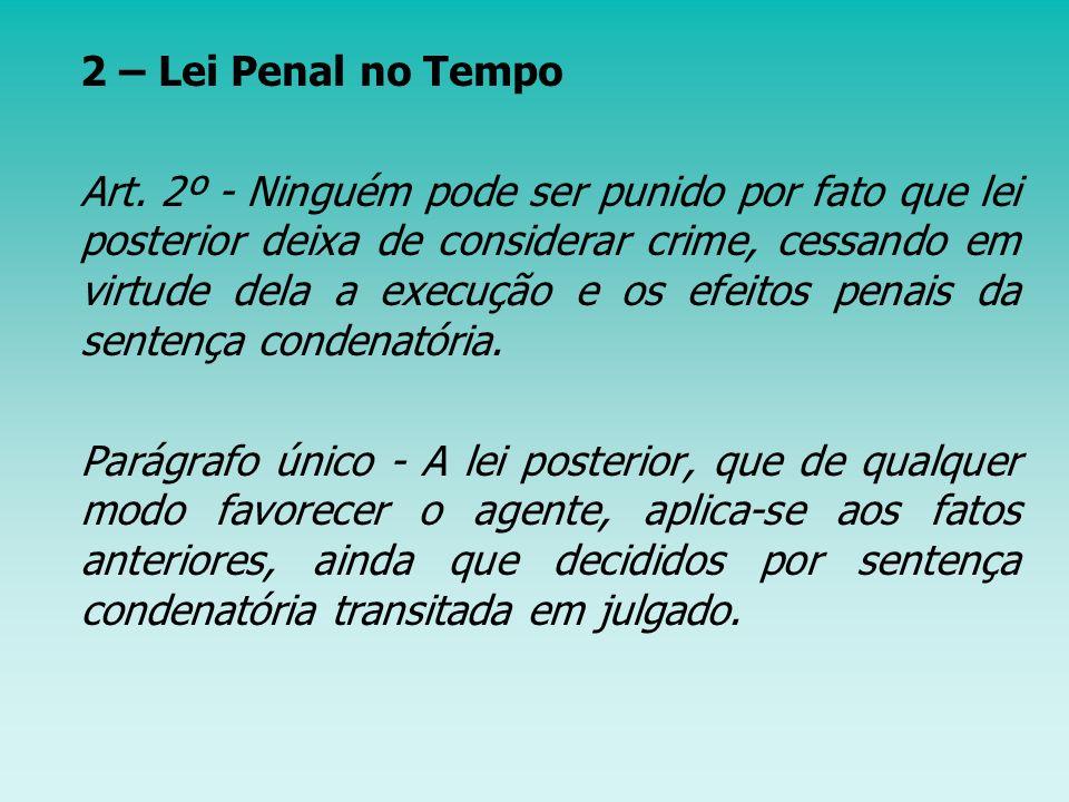 2 – Lei Penal no Tempo