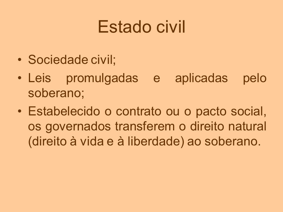 Estado civil Sociedade civil;
