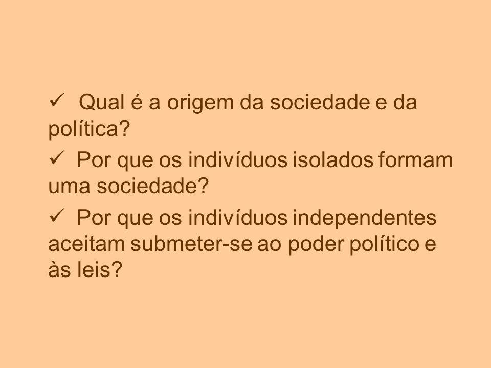 Qual é a origem da sociedade e da política