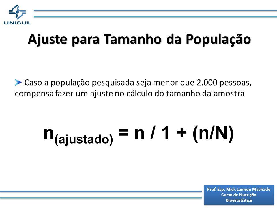 n(ajustado) = n / 1 + (n/N)