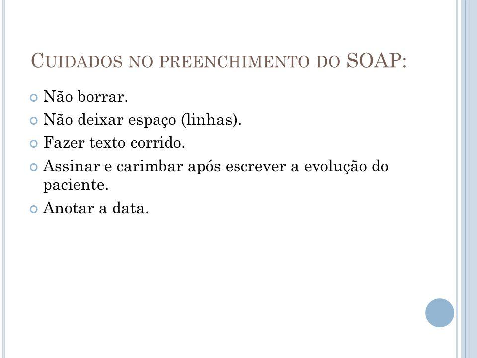 Cuidados no preenchimento do SOAP: