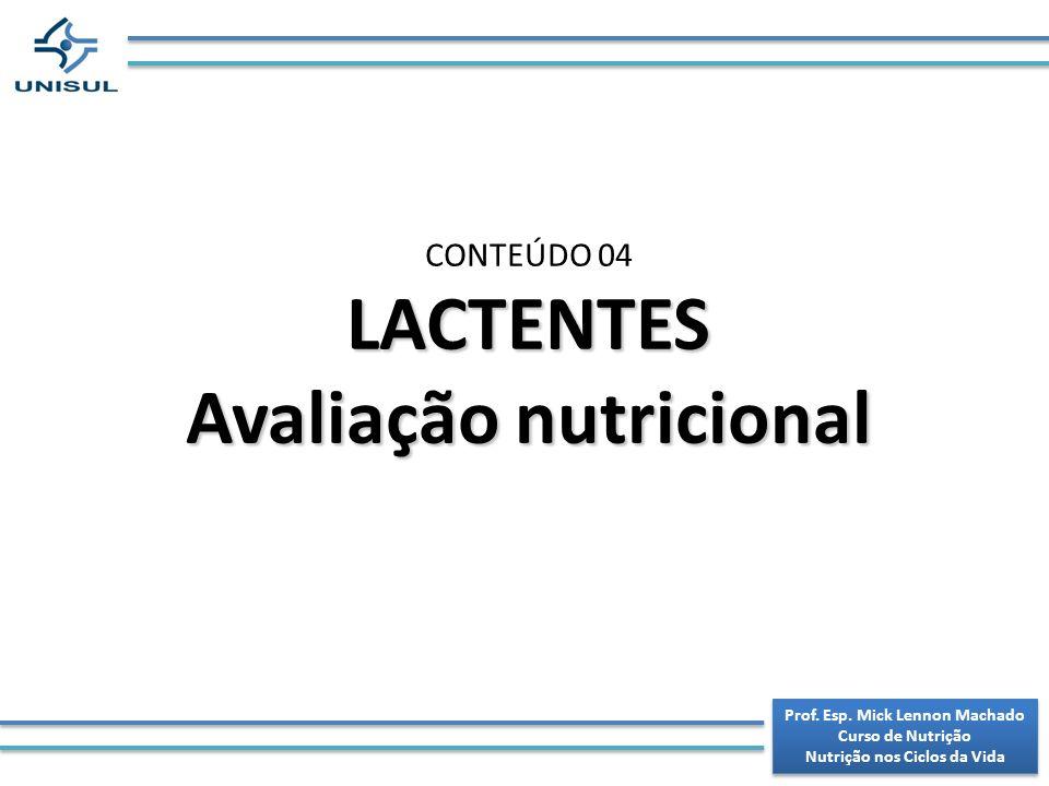 LACTENTES Avaliação nutricional