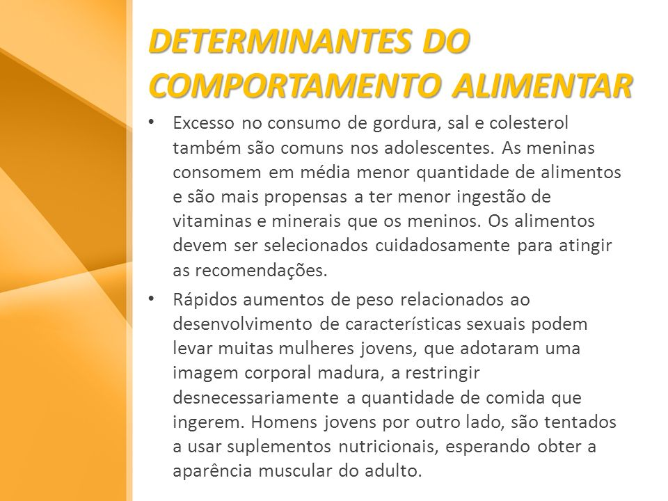 DETERMINANTES DO COMPORTAMENTO ALIMENTAR