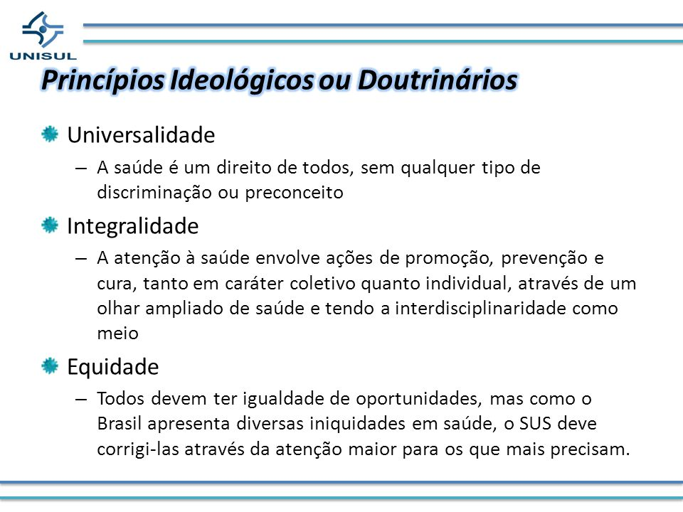 Princípios Ideológicos ou Doutrinários