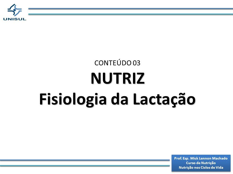 NUTRIZ Fisiologia da Lactação