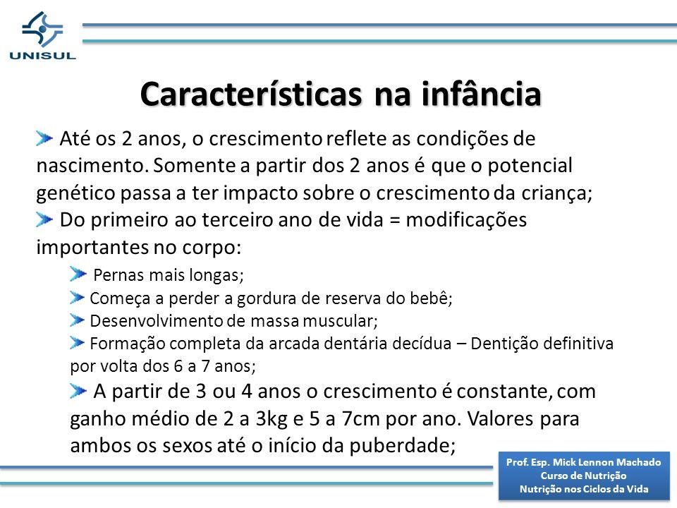 Características na infância