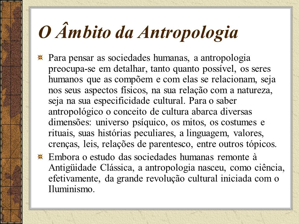 O Âmbito da Antropologia