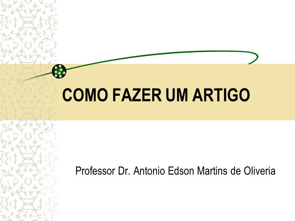 Professor Dr. Antonio Edson Martins de Oliveria