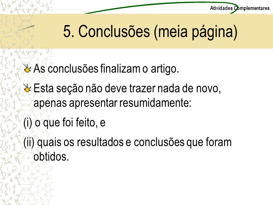 5. Conclusões (meia página)