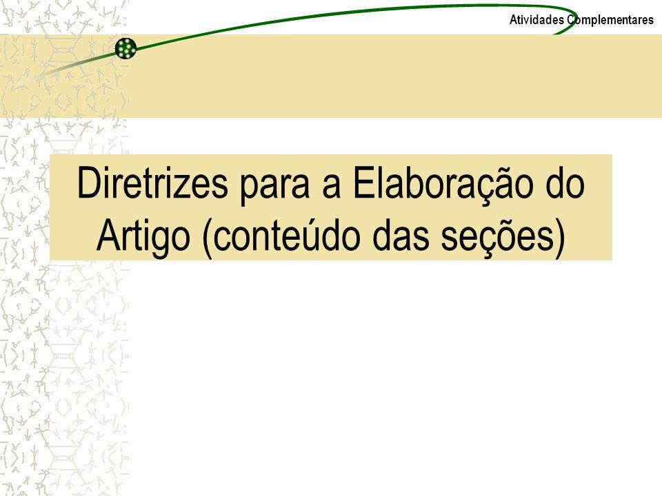 Diretrizes para a Elaboração do Artigo (conteúdo das seções)