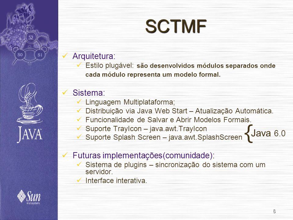 { SCTMF Java 6.0 Arquitetura: Sistema: