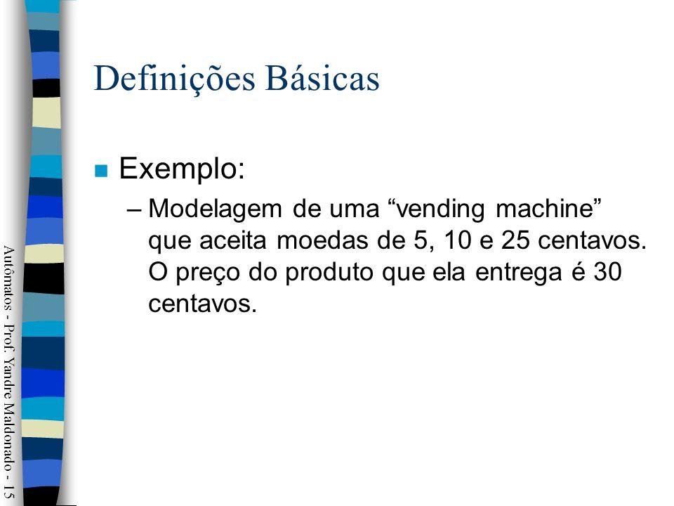 Definições Básicas Exemplo: