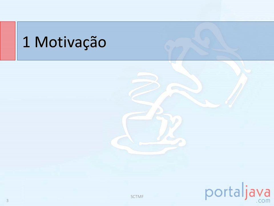 1 Motivação SCTMF 3