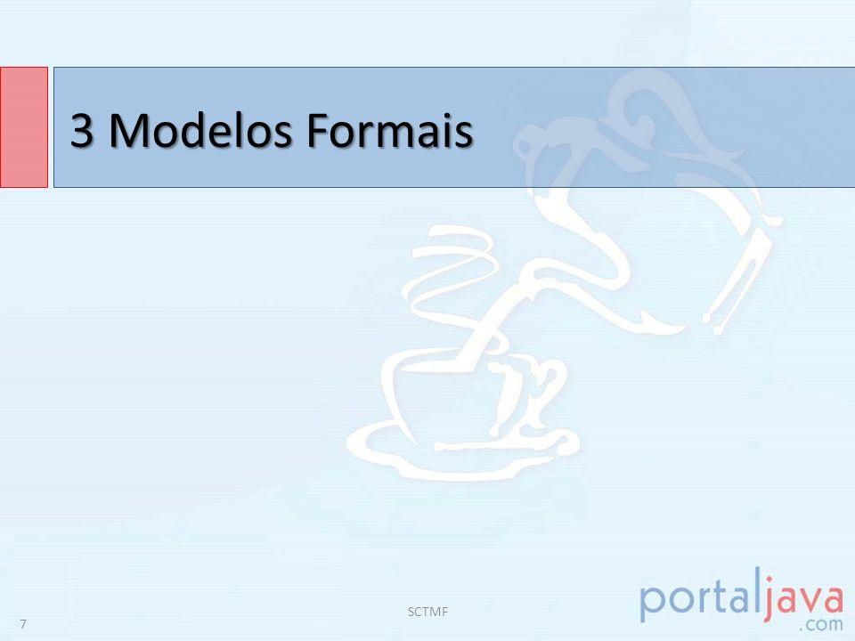 3 Modelos Formais SCTMF 7
