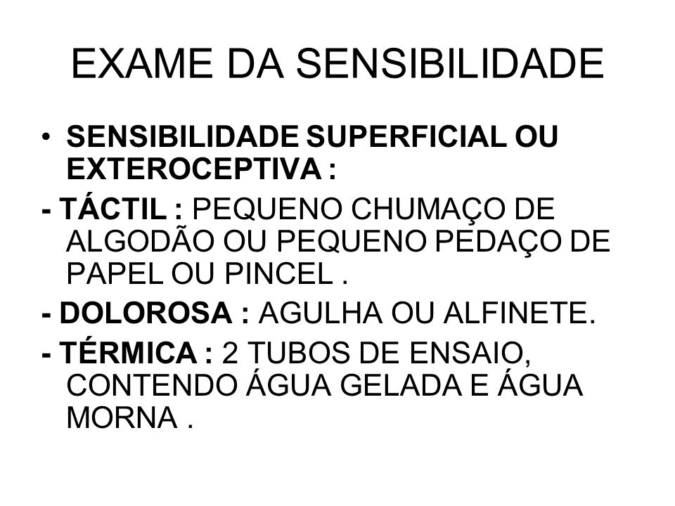 EXAME DA SENSIBILIDADE