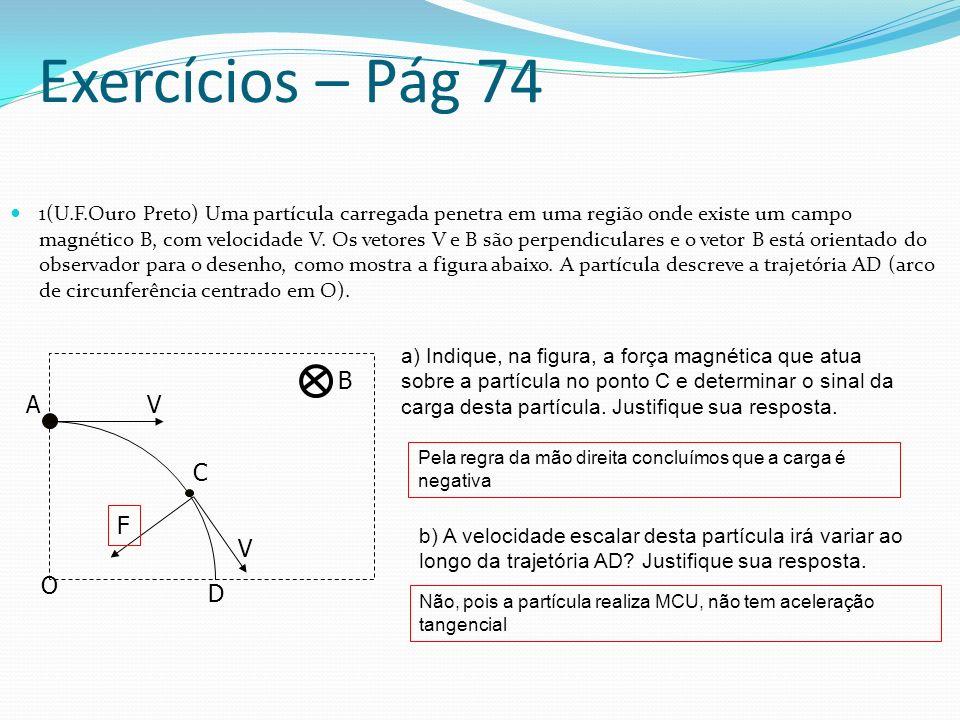 Exercícios – Pág 74 B A V C F V O D
