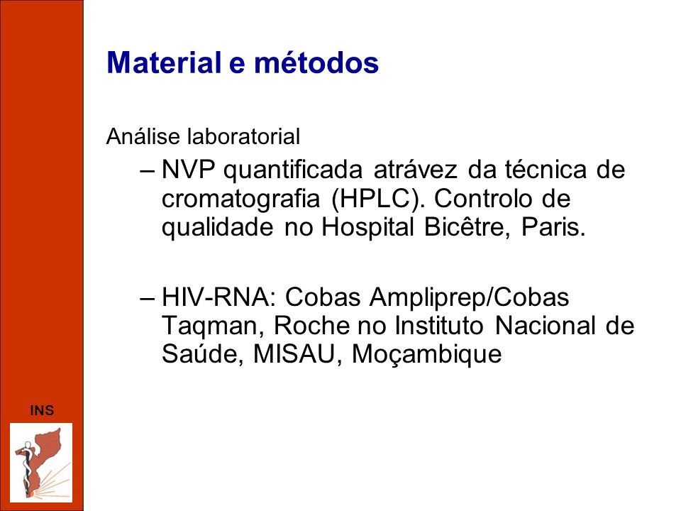 Material e métodos Análise laboratorial.