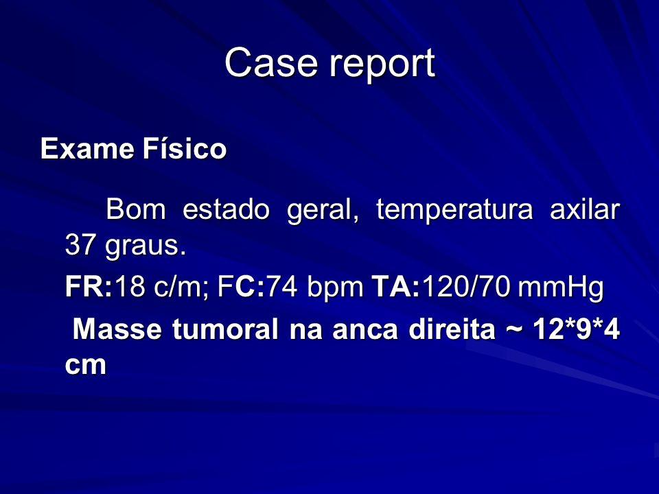 Case report Exame Físico