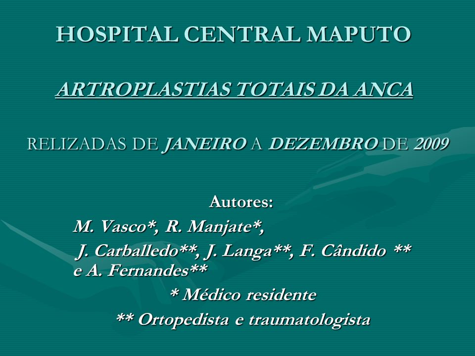 ** Ortopedista e traumatologista