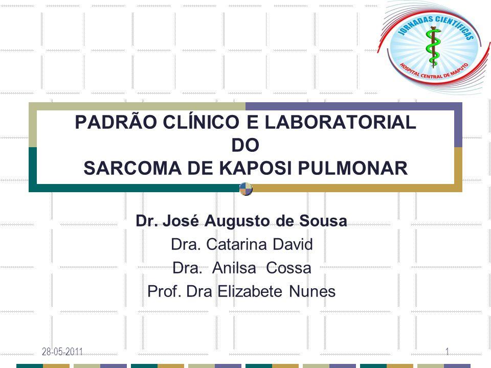 PADRÃO CLÍNICO E LABORATORIAL DO SARCOMA DE KAPOSI PULMONAR