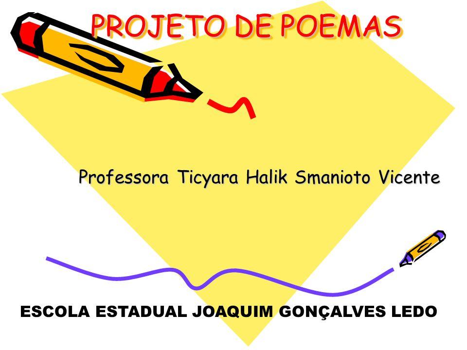 Professora Ticyara Halik Smanioto Vicente