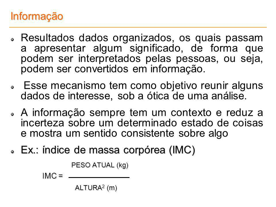 Ex.: índice de massa corpórea (IMC)