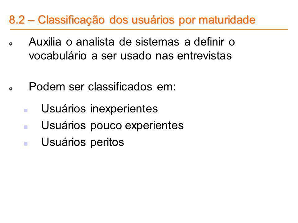8.2 – Classificação dos usuários por maturidade