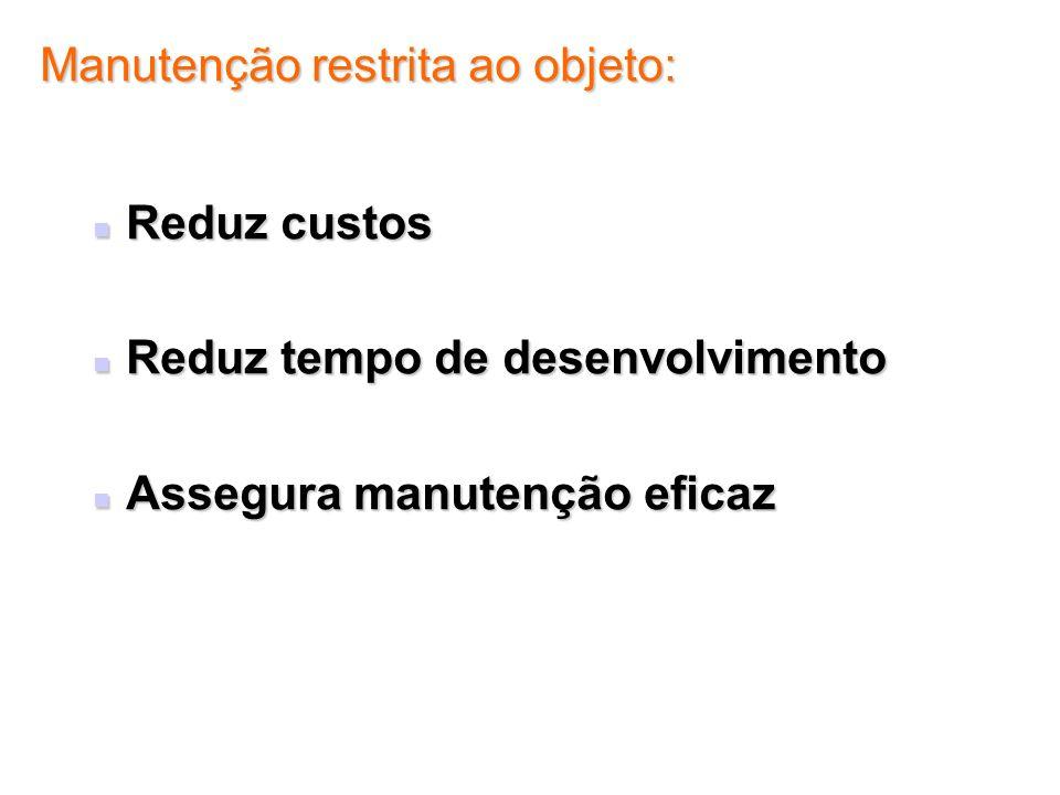 Manutenção restrita ao objeto: