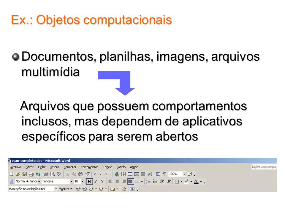 Ex.: Objetos computacionais