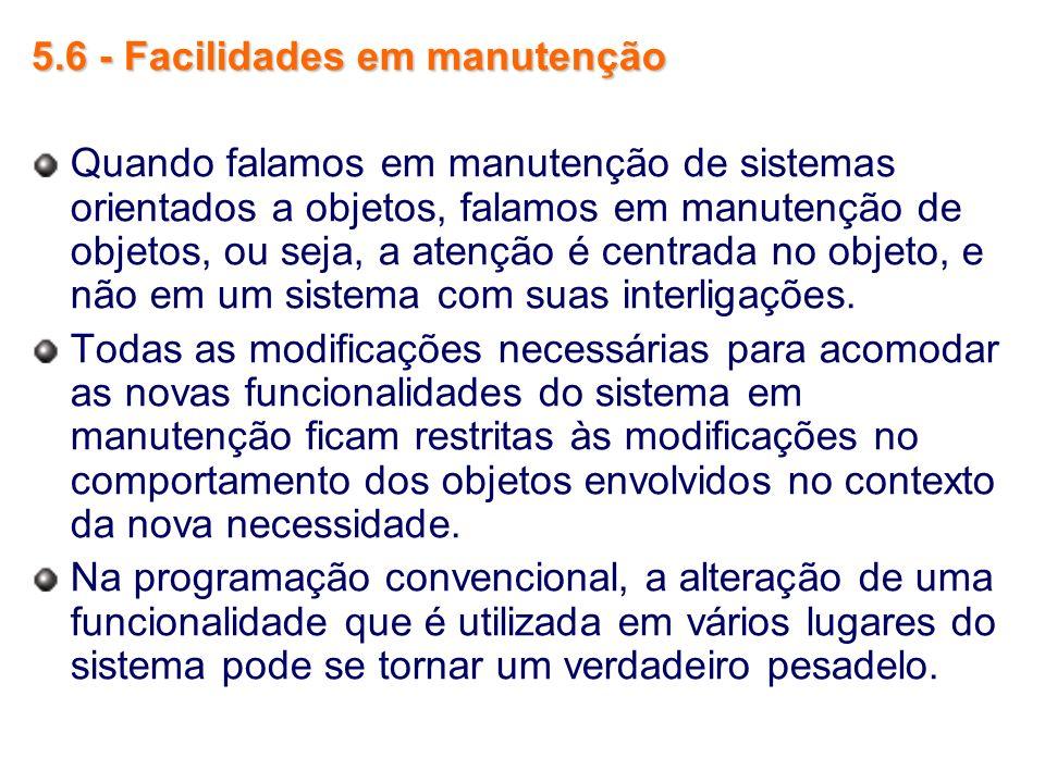 5.6 - Facilidades em manutenção
