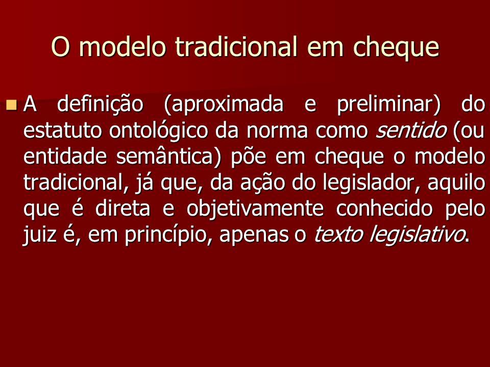 O modelo tradicional em cheque
