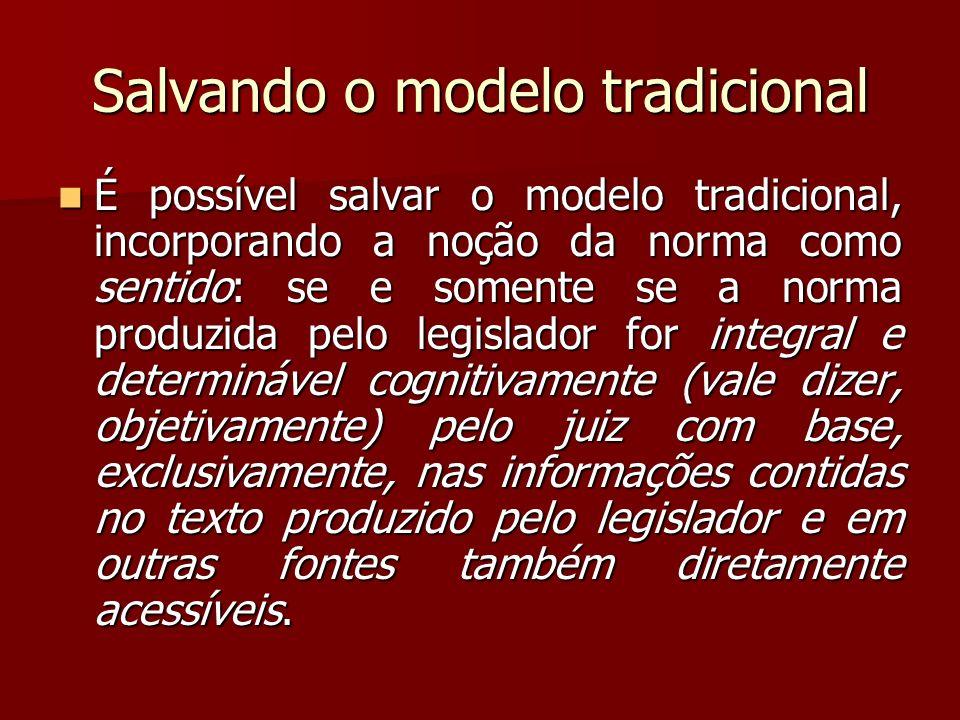 Salvando o modelo tradicional