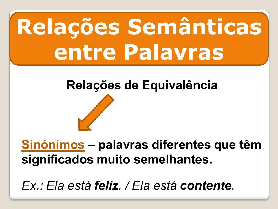 Relações Semânticas entre Palavras Relações de Equivalência