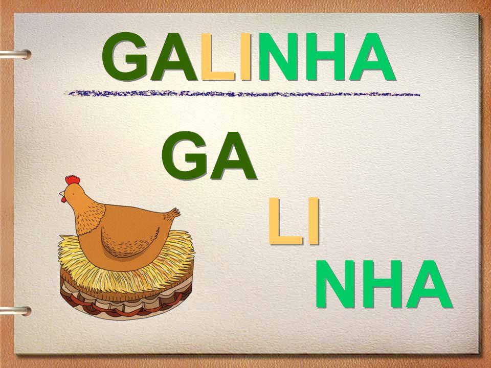 GALINHA GA LI NHA