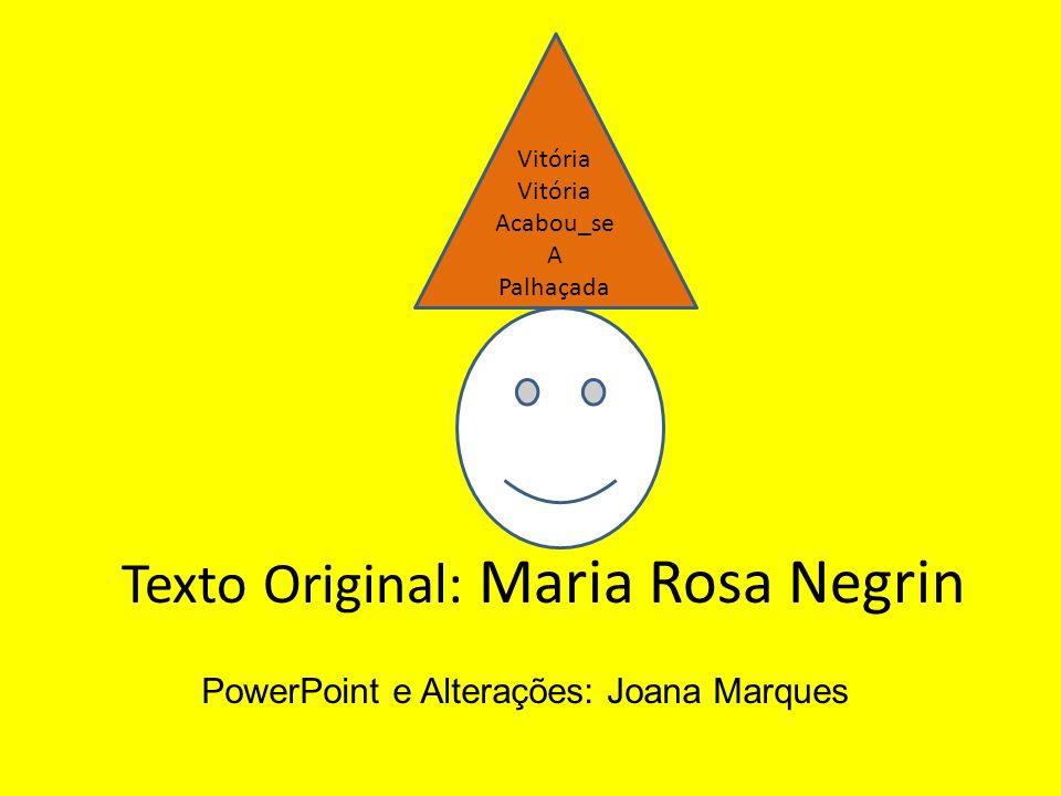 Texto Original: Maria Rosa Negrin