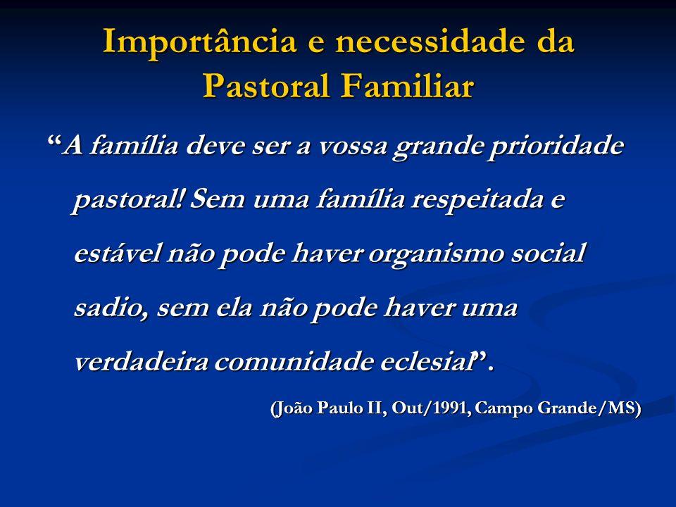 Importância e necessidade da Pastoral Familiar