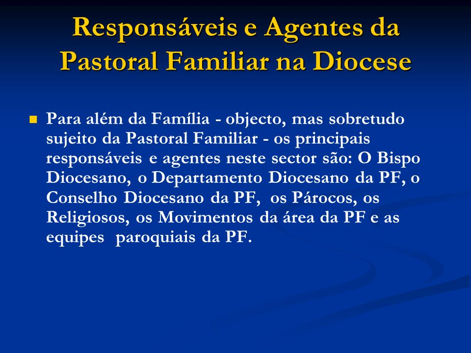 Responsáveis e Agentes da Pastoral Familiar na Diocese