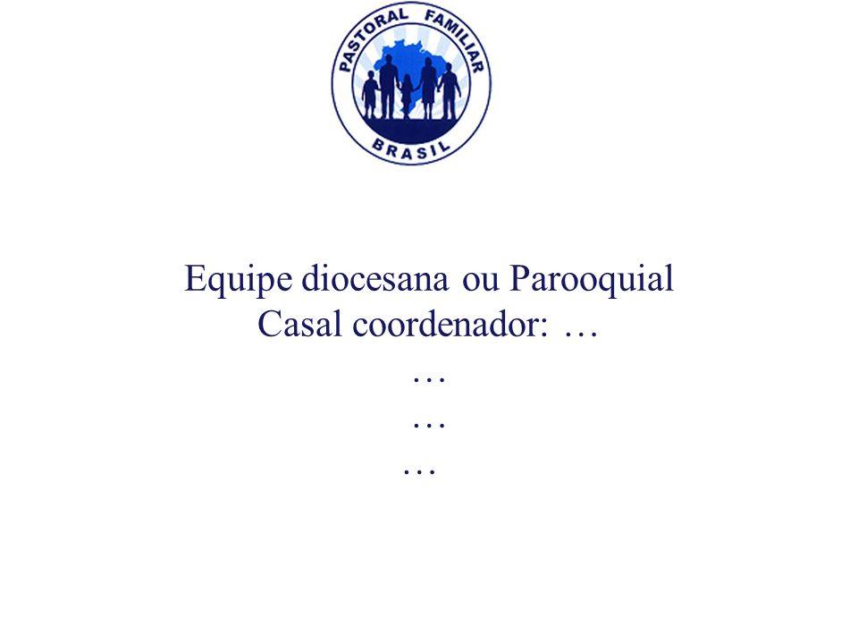 Equipe diocesana ou Parooquial