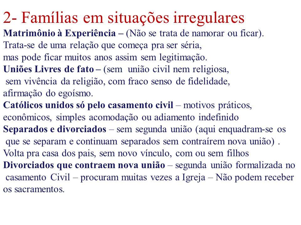2- Famílias em situações irregulares