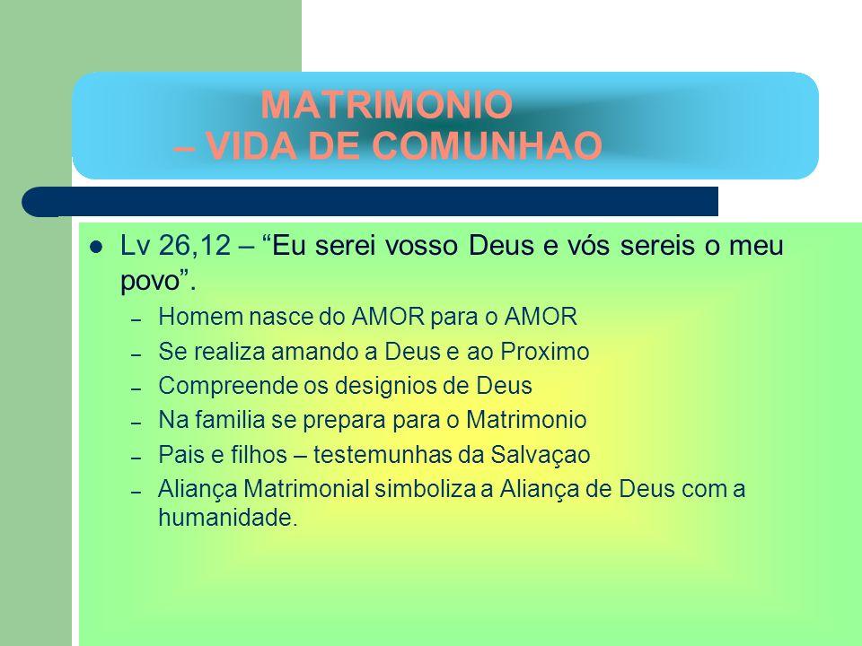MATRIMONIO – VIDA DE COMUNHAO