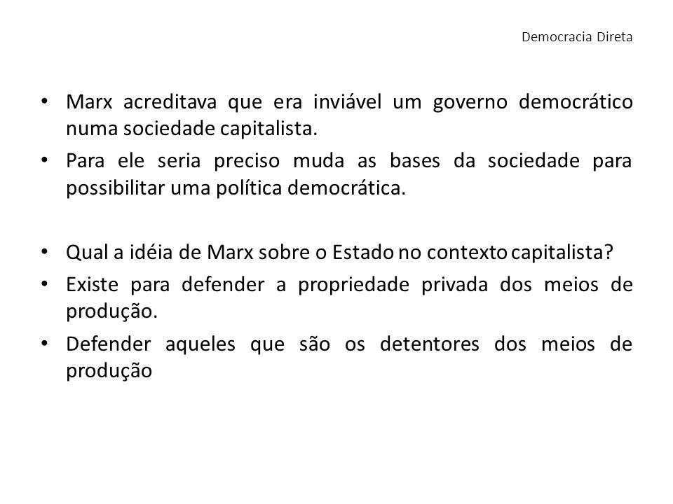 Qual a idéia de Marx sobre o Estado no contexto capitalista
