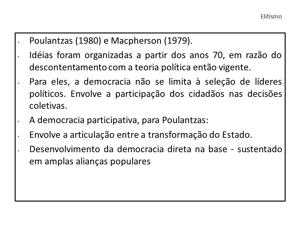 Poulantzas (1980) e Macpherson (1979).