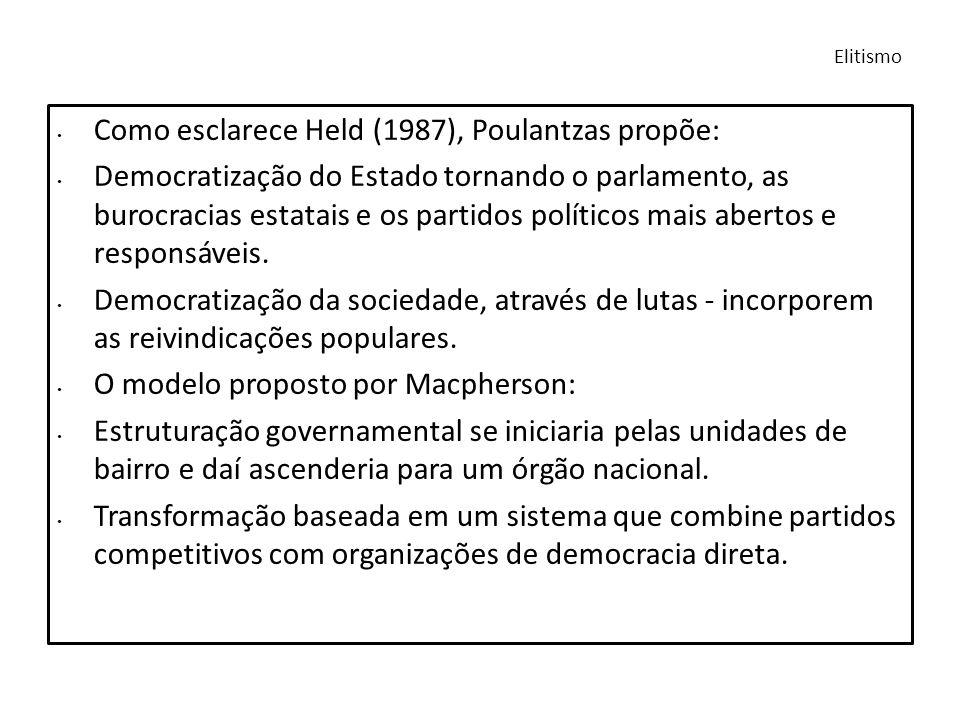 Como esclarece Held (1987), Poulantzas propõe: