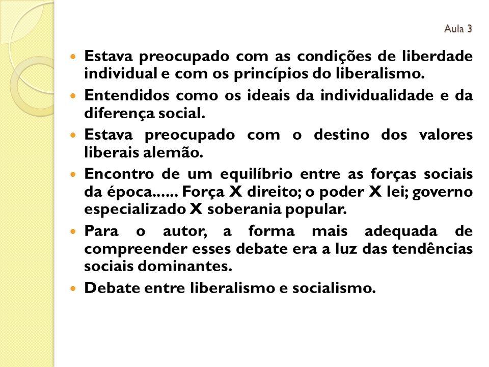 Entendidos como os ideais da individualidade e da diferença social.