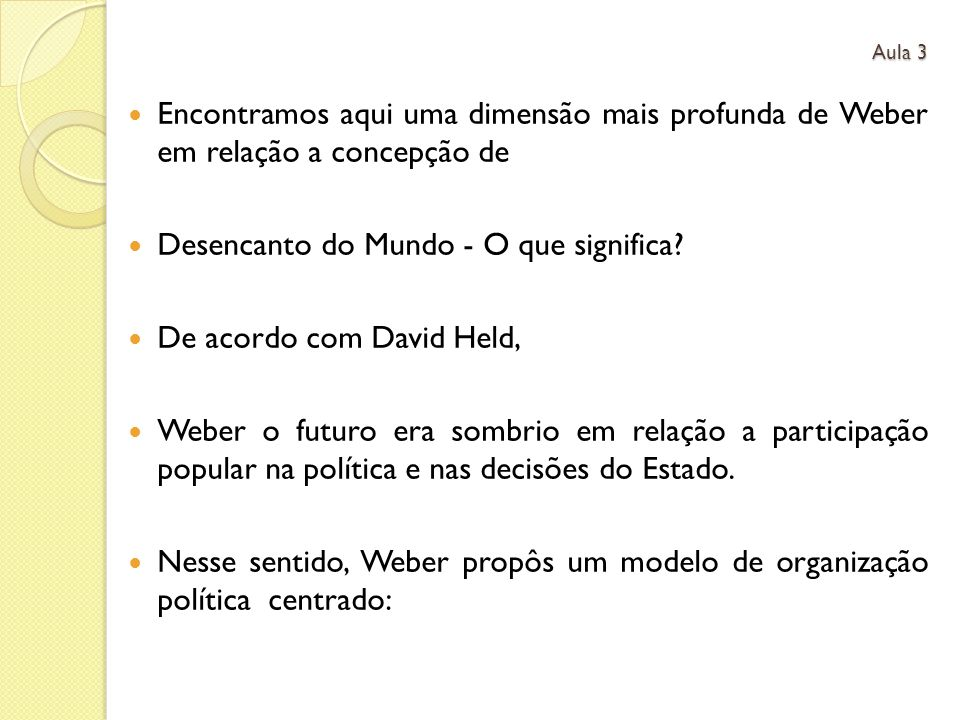 Desencanto do Mundo - O que significa De acordo com David Held,