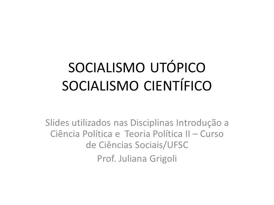 SOCIALISMO UTÓPICO SOCIALISMO CIENTÍFICO