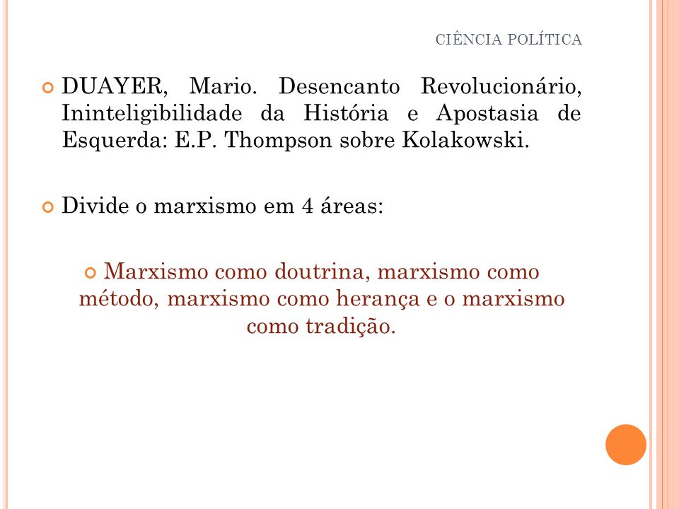 Divide o marxismo em 4 áreas: